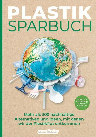 Plastiksparbuch Alternativen zu Plastik